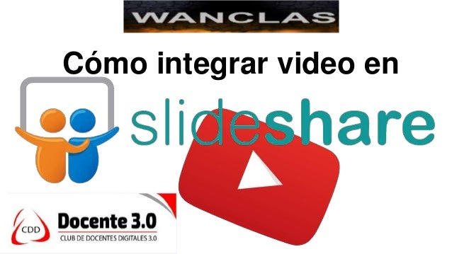 Cómo integrar video en