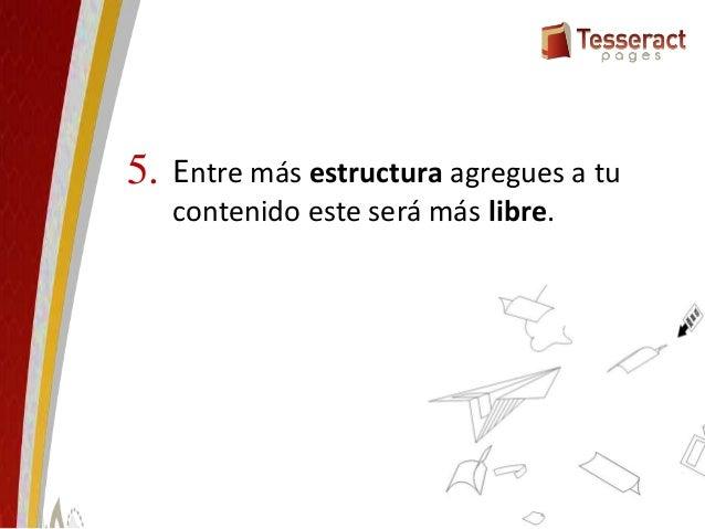 Como liberar el contenido digital Mauricio Angulo S. mauricio@tesseractpages.net @tesseractpages /leyendomas
