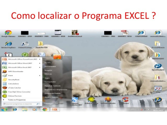 Como localizar o Programa EXCEL ?