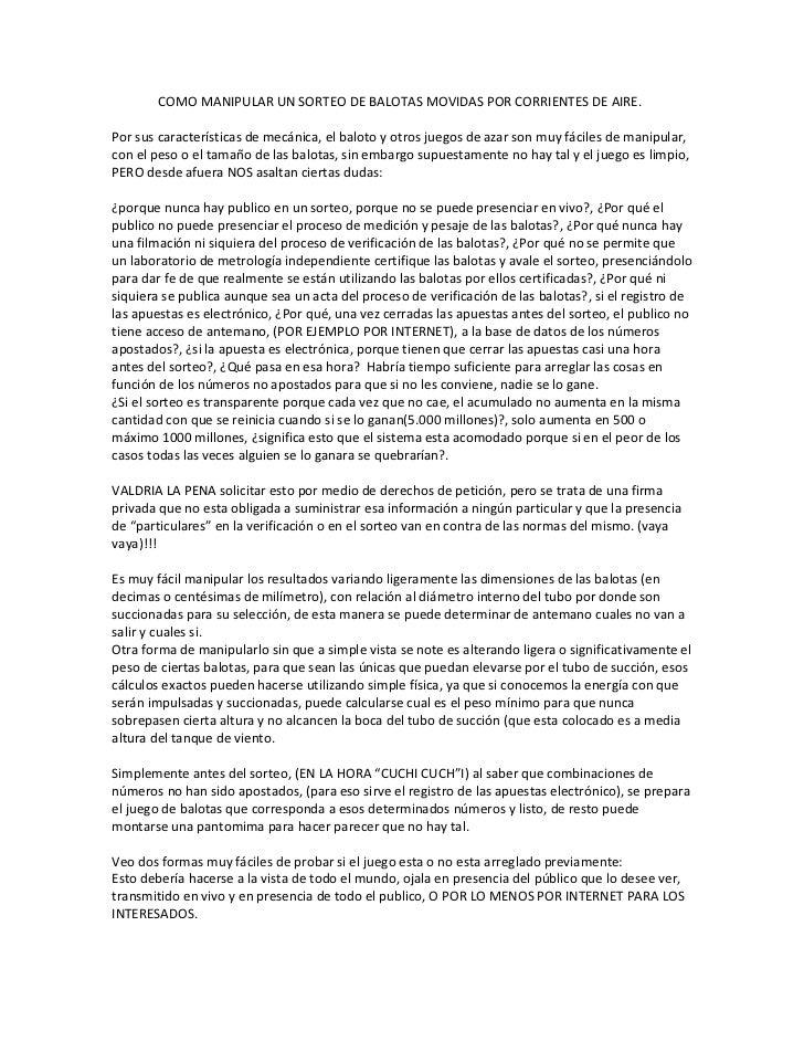 COMO MANIPULAR UN SORTEO DE BALOTAS MOVIDAS POR CORRIENTES DE AIRE.<br />Por sus características de mecánica, el baloto y ...