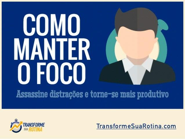 TransformeSuaRotina.com