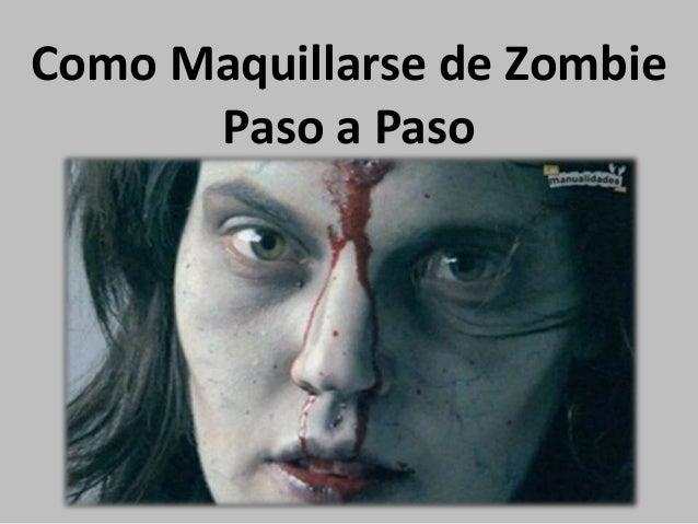 Como maquillarse de zombie paso a paso - Como maquillarse paso apaso ...