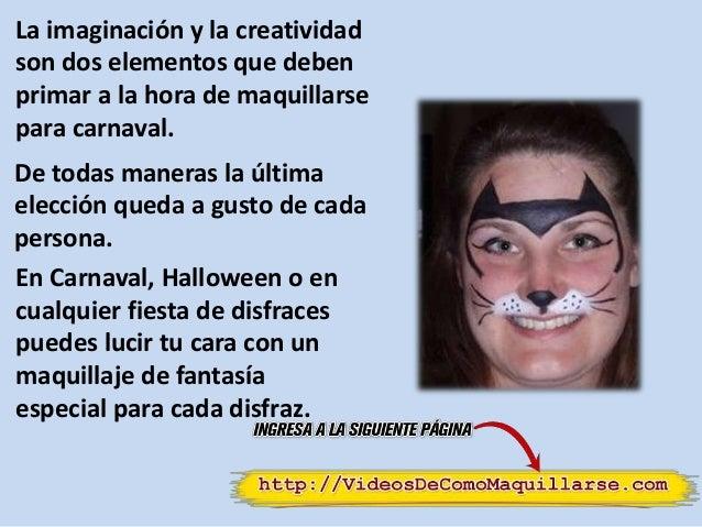 Como maquillarse en carnavales - Maneras de maquillarse ...