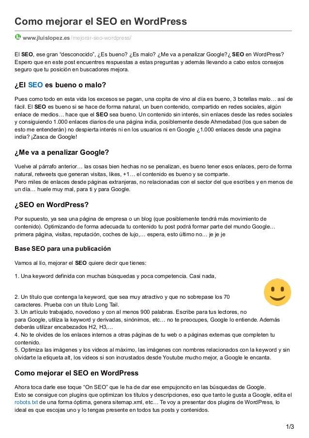 """Como mejorar el SEO en WordPress www.jluislopez.es /mejorar-seo-wordpress/ El SEO, ese gran """"desconocido"""", ¿Es bueno? ¿Es ..."""