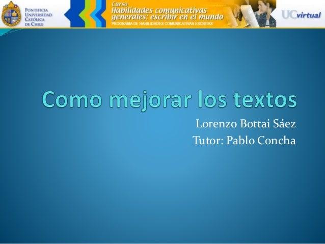 Lorenzo Bottai Sáez Tutor: Pablo Concha