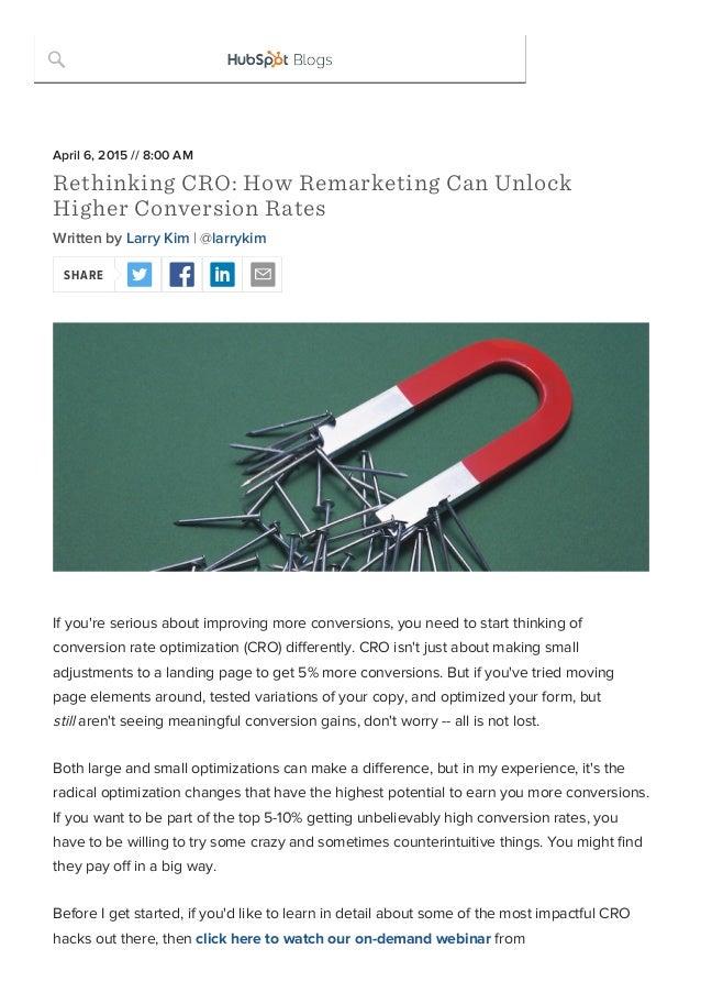 21/4/2015 RethinkingCRO:HowRemarketingCanUnlockHigherConversionRates http://blog.hubspot.com/marketing/improvecon...