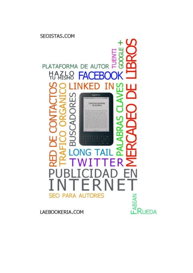 Guía Hágalo Usted Misma(o)   PASO A PASO:  Estrategia de mercadeo de su libro electrónico (ebook)    LaeBookeria.com 1e...