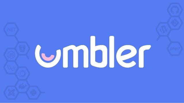❖ Startup de hosting sob demanda ❖ Umblerito como mascote ❖ + de 40k clientes ❖ 70 umblers ❖ Globalização a vista ❖ Umbler...