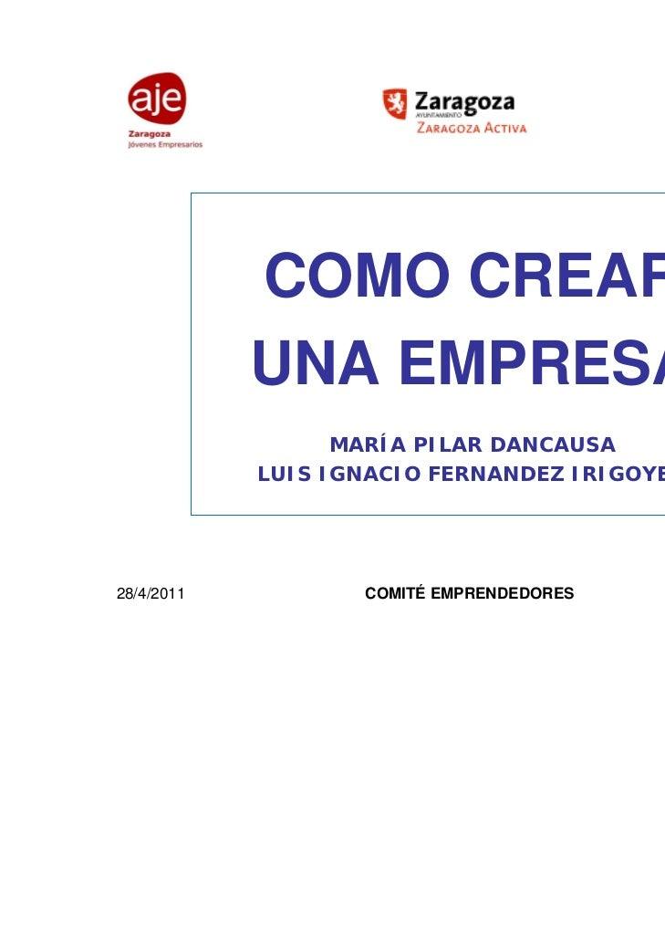 COMO CREAR            UNA EMPRESA                  MARÍA PILAR DANCAUSA            LUIS IGNACIO FERNANDEZ IRIGOYEN28/4/201...