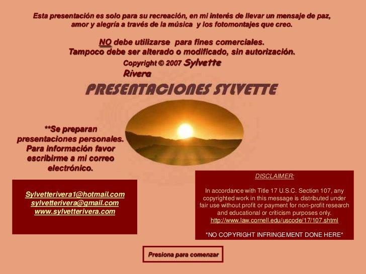 Esta presentación es solo para su recreación, en mi interés de llevar un mensaje de paz,               amor y alegría a tr...