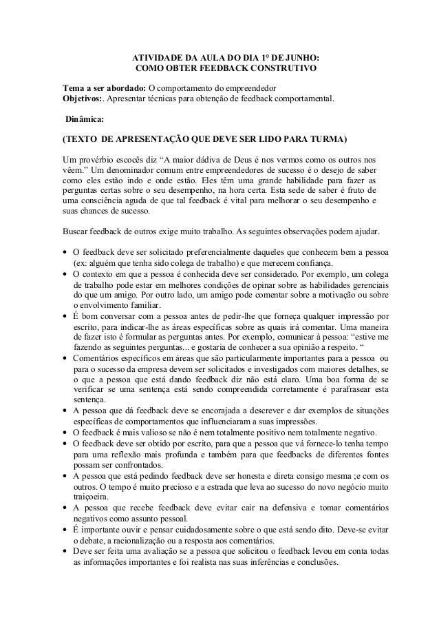 ATIVIDADE DA AULA DO DIA 1° DE JUNHO: COMO OBTER FEEDBACK CONSTRUTIVO Tema a ser abordado: O comportamento do empreendedor...