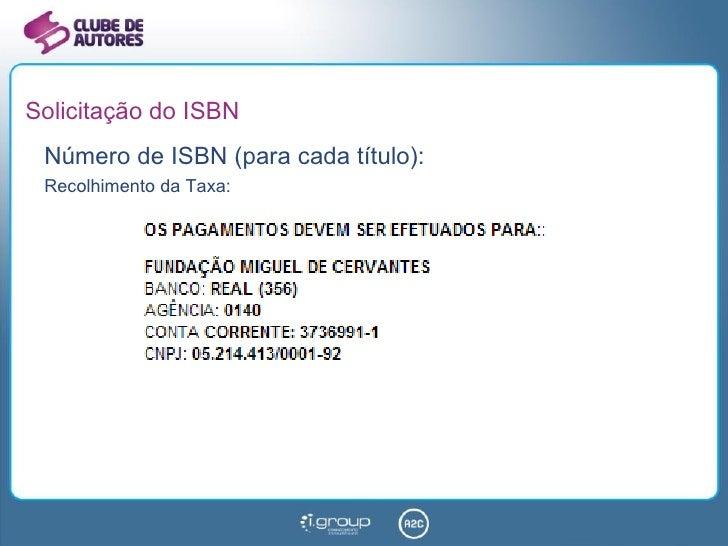 Solicitação do ISBN Número de ISBN (para cada título): Recolhimento da Taxa:
