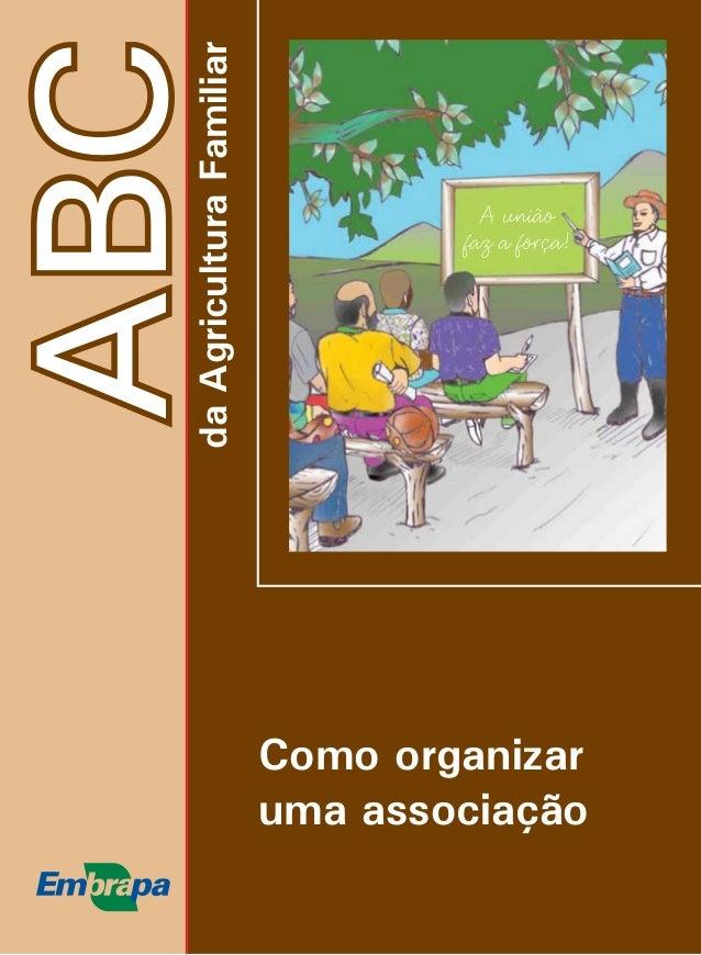 ABC  da Agricultura Familiar  Como organizar  uma associação