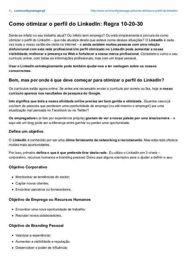 communitymanager.pt http://www.communitymanager.pt/como-otimizar-o-perfil-do-linkedin/ Como otimizar o perfil do LinkedIn:...