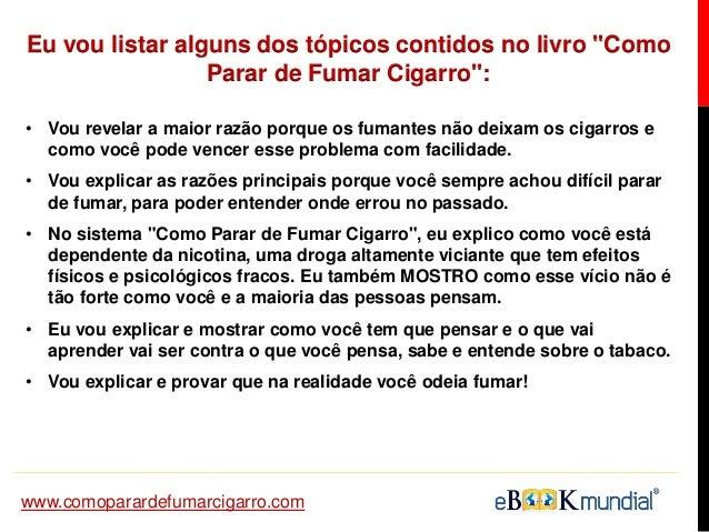 A pessoa deixou de fumar agudamente