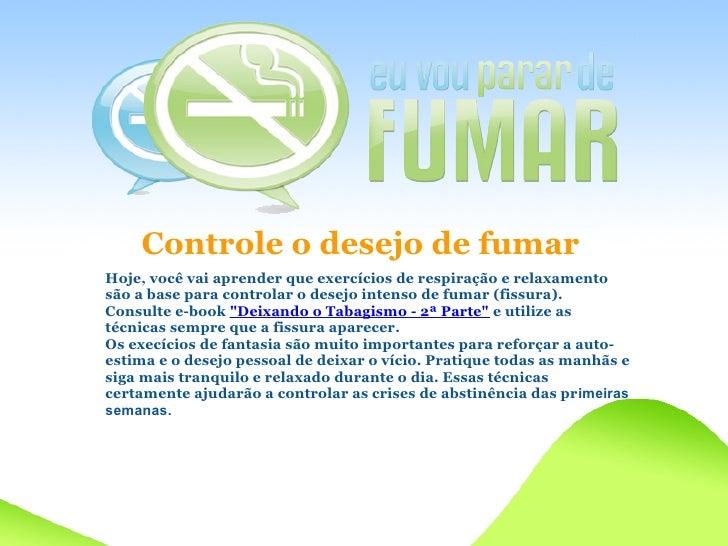 Lados positivos fumantes deixados
