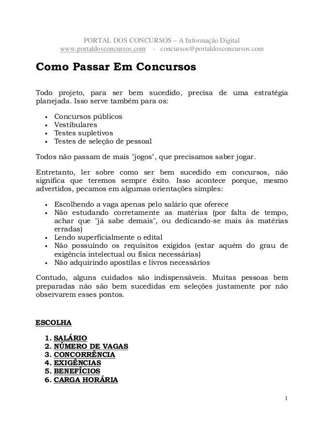 PORTAL DOS CONCURSOS – A Informação Digitalwww.portaldosconcursos.com - concursos@portaldosconcursos.com1Como Passar Em Co...