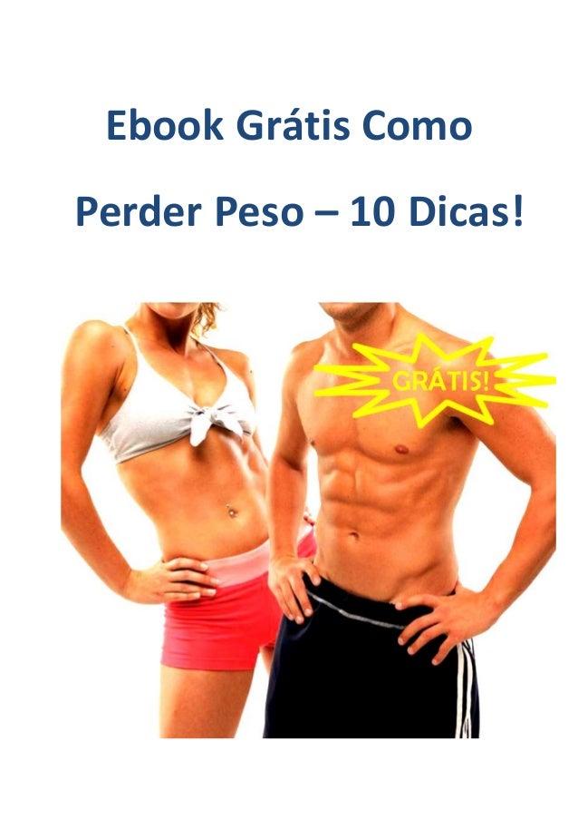 Ebook Grátis Como Perder Peso – 10 Dicas!