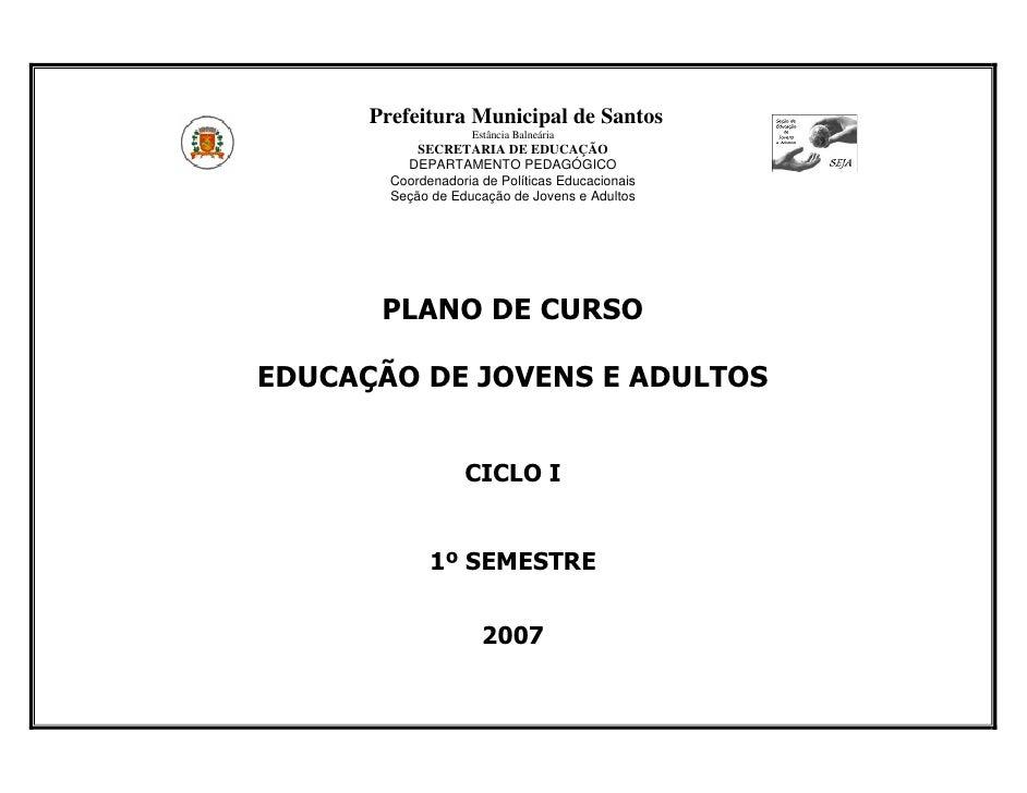 Prefeitura Municipal de Santos                    Estância Balneária            SECRETARIA DE EDUCAÇÃO          DEPARTAMEN...