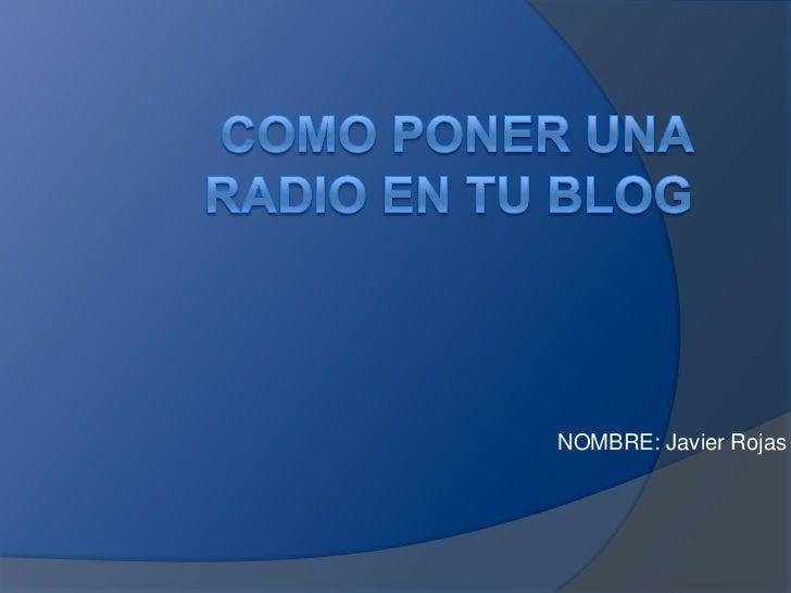 NOMBRE: Javier Rojas