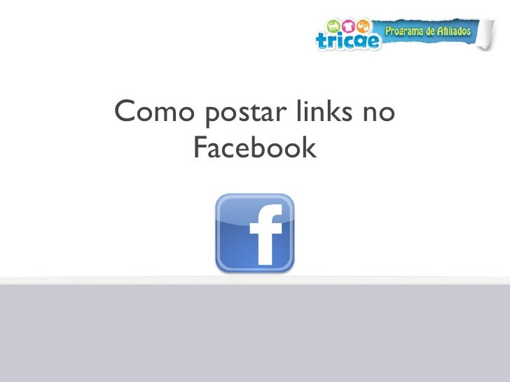 Como postar links no    Facebook