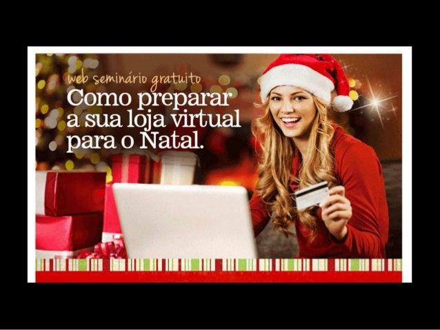 """2013 pode ter o melhor Natal dos últimos dois anos! """"O gasto médio por compra deve ser de R$ 111,39, valor 29% superior ao..."""