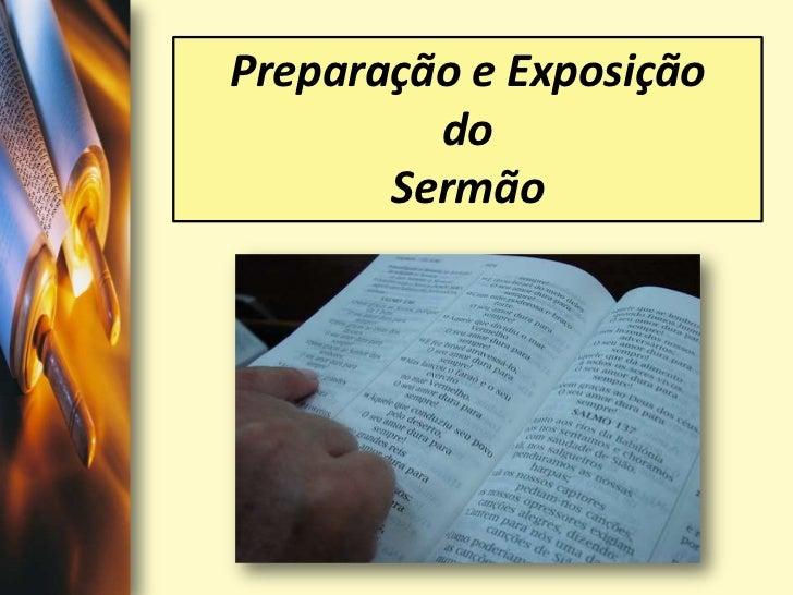 Preparação e Exposição <br />do <br />Sermão<br />