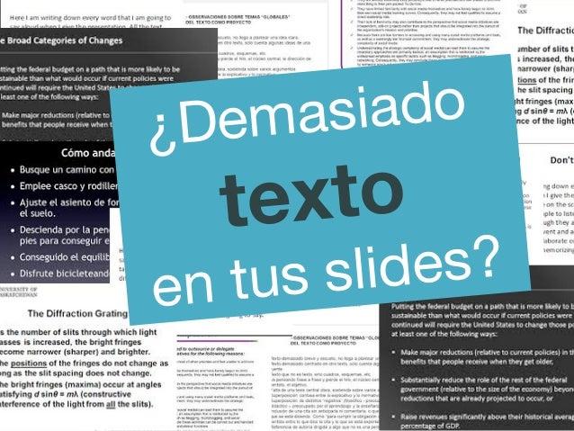 ¿Demasiado texto en tus slides?