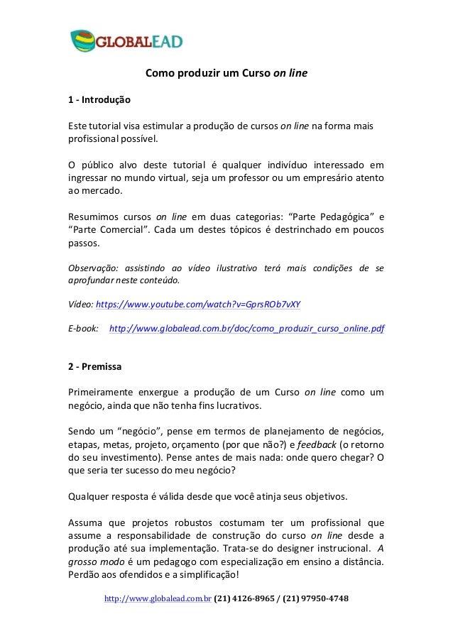 http://www.globalead.com.br  (21)  4126-‐8965  /  (21)  97950-‐4748   Como  produzir  um  Curso  o...