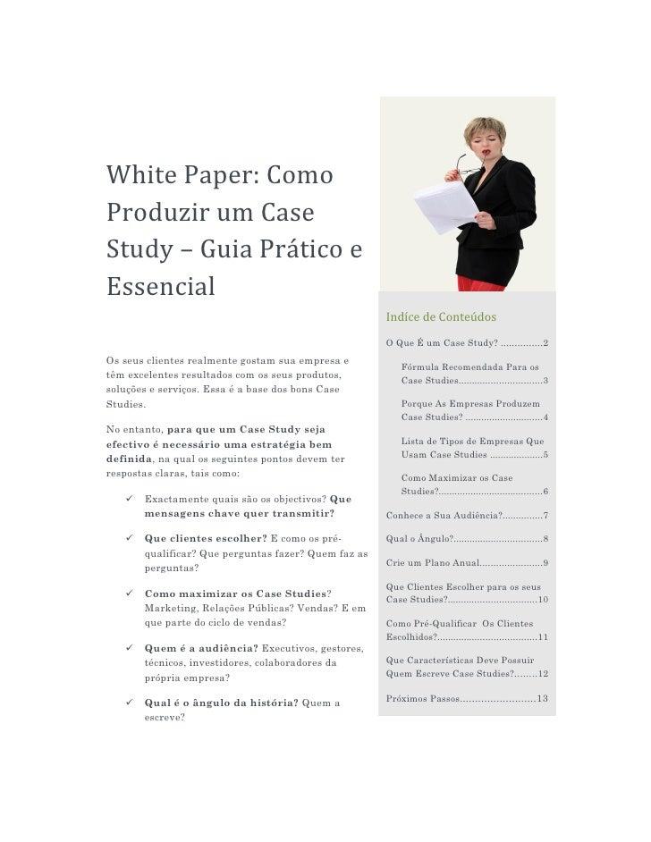 White Paper: Como Produzir um Case Study – Guia Prático e Essencial                                                       ...