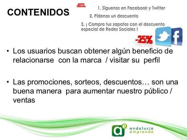 CONTENIDOS• Busca la participación de la comunidad:   encuestas, preguntas, saludar, hablar,   noticias, humor, concursos...