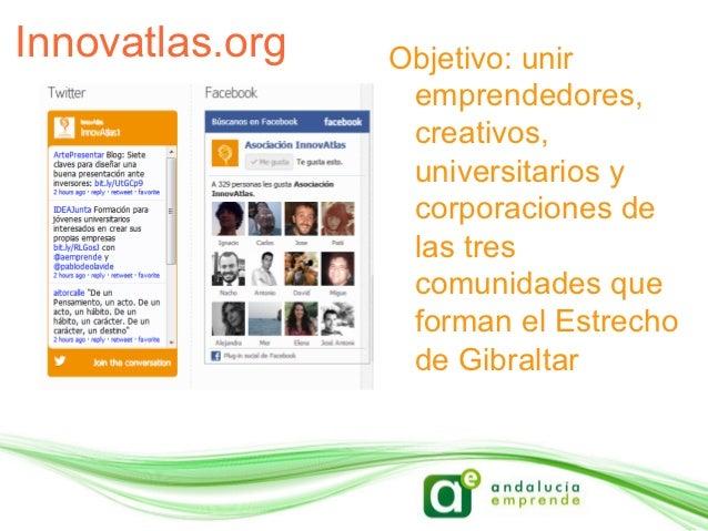 Innovatlas.org   Objetivo: unir                  emprendedores,                  creativos,                  universitario...