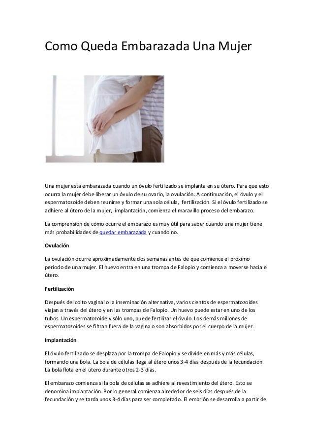 69f60d69e Como Queda Embarazada Una Mujer Una mujer está embarazada cuando un óvulo  fertilizado se implanta en ...