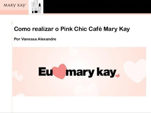 Aula de Auto Maquiagem Conselho Regional de Farmácia São Paulo, 11/10/11. Como realizar o Pink Chic Café Mary Kay Por Vane...