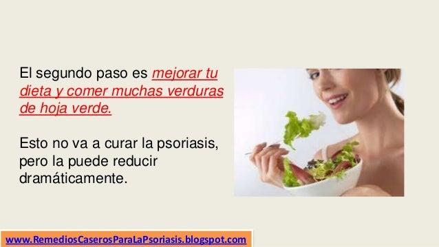El segundo paso es mejorar tu dieta y comer muchas verduras de hoja verde. Esto no va a curar la psoriasis, pero la puede ...