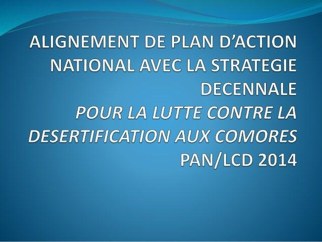 Plan de Présentation  Contexte  Objectifs opérationnels de la Stratégie  Préparation du rapport  Description du milieu...