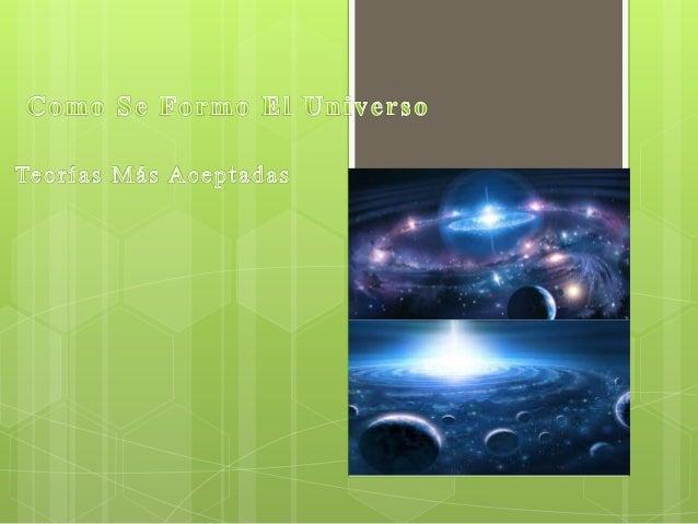  La teoría del Big Bang o teoría de la gran explosión es unmodelo científico que trata de explicar el origen del Universo...