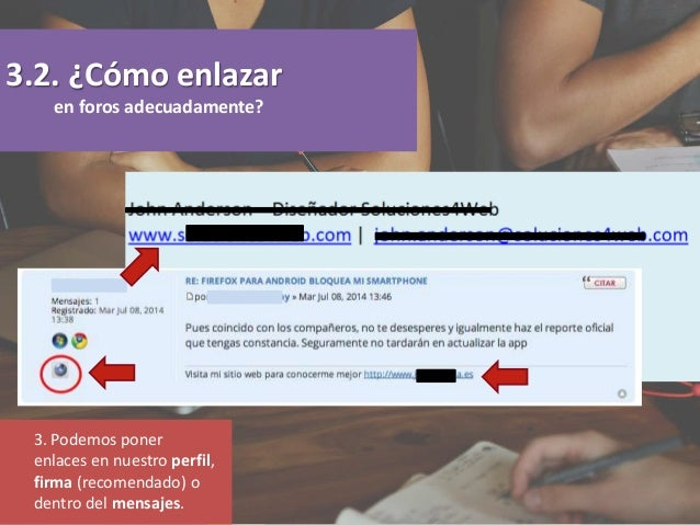 3. Podemos poner enlaces en nuestro perfil, firma (recomendado) o dentro del mensajes. 3.2. ¿Cómo enlazar en foros adecuad...