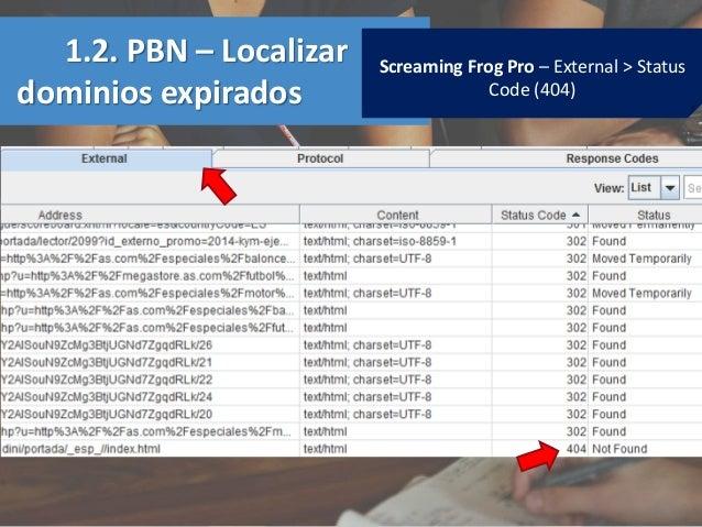 Screaming Frog Pro – External > Status Code (404) 1.2. PBN – Localizar dominios expirados