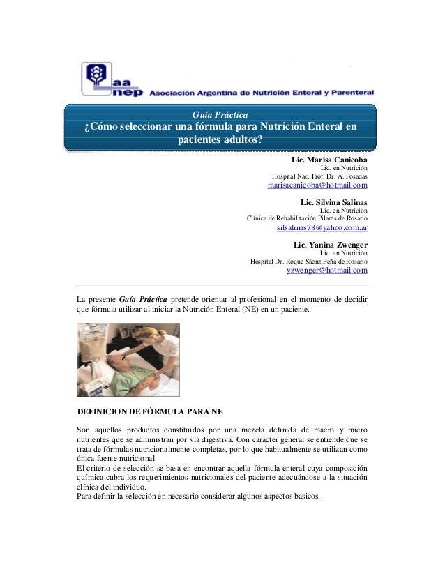 Guía Práctica  ¿Cómo seleccionar una fórmula para Nutrición Enteral en                    pacientes adultos?              ...