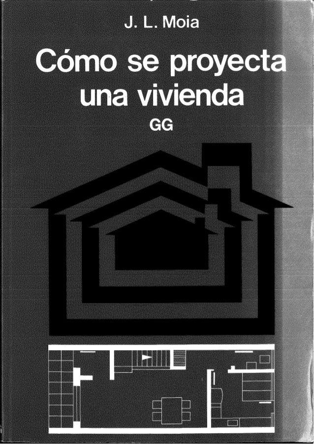 Como se proyecta_una_vivienda_por_j.l.mo