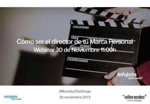 #MondayChallenge 30 noviembre 2015
