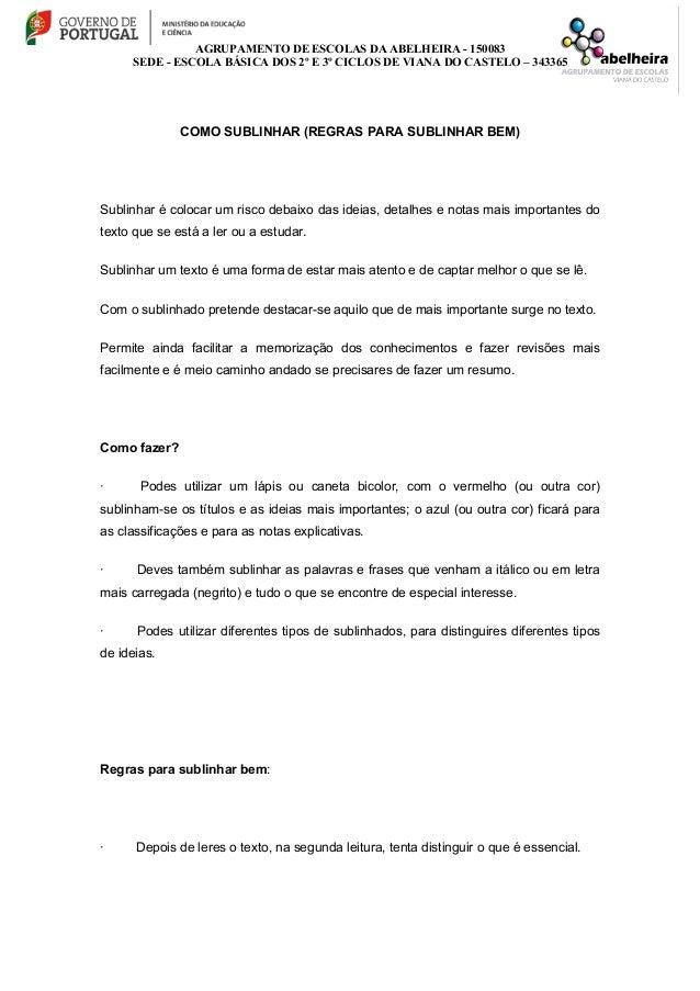 AGRUPAMENTO DE ESCOLAS DA ABELHEIRA - 150083 SEDE - ESCOLA BÁSICA DOS 2º E 3º CICLOS DE VIANA DO CASTELO – 343365 COMO SUB...