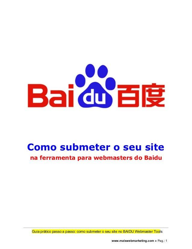 Como submeter o seu site  na ferramenta para webmasters do Baidu  Guia prático passo a passo: como submeter o seu site no ...