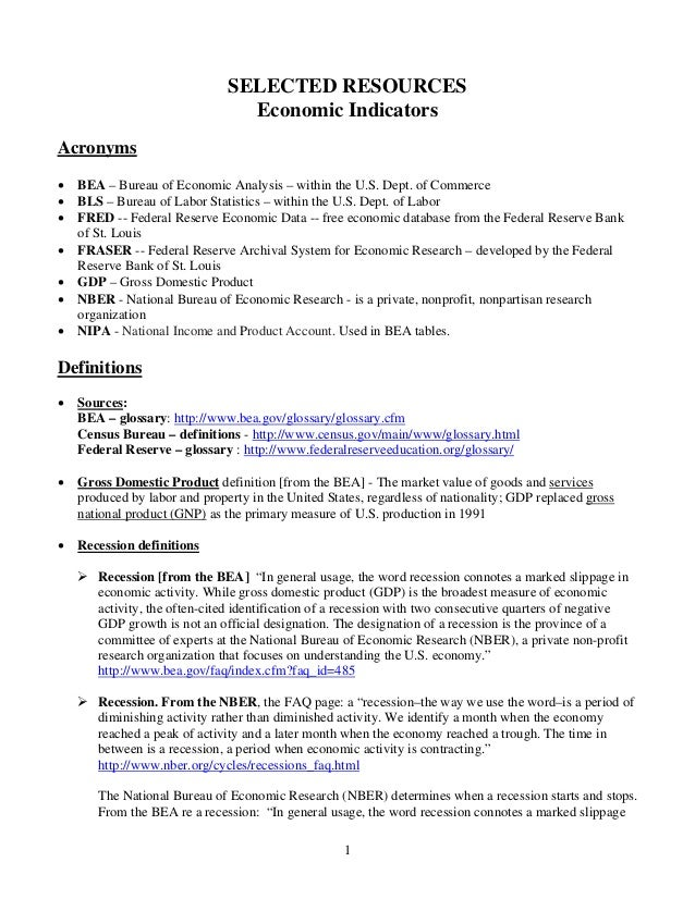 SELECTED RESOURCES                                 Economic IndicatorsAcronyms•   BEA – Bureau of Economic Analysis – with...