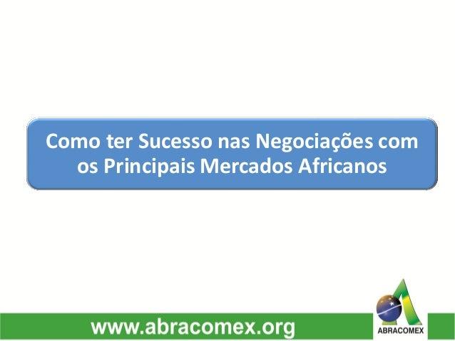 Como ter Sucesso nas Negociações com os Principais Mercados Africanos