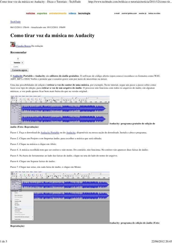 Como tirar voz da música no Audacity - Dicas e Tutoriais - TechTudo                 http://www.techtudo.com.br/dicas-e-tut...