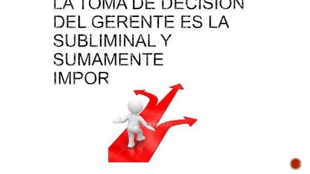 La Toma de Decisiones es la esencia de la administración. La Toma de Decisiones forma parte de las cuatro funciones gere...