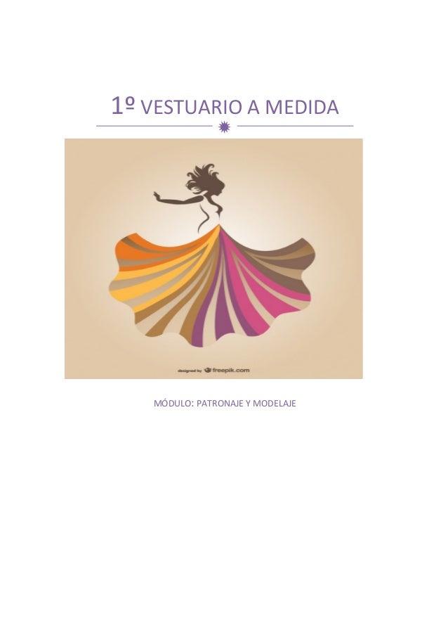 d7d148f6e 1º VESTUARIO A MEDIDA MÓDULO  PATRONAJE ...
