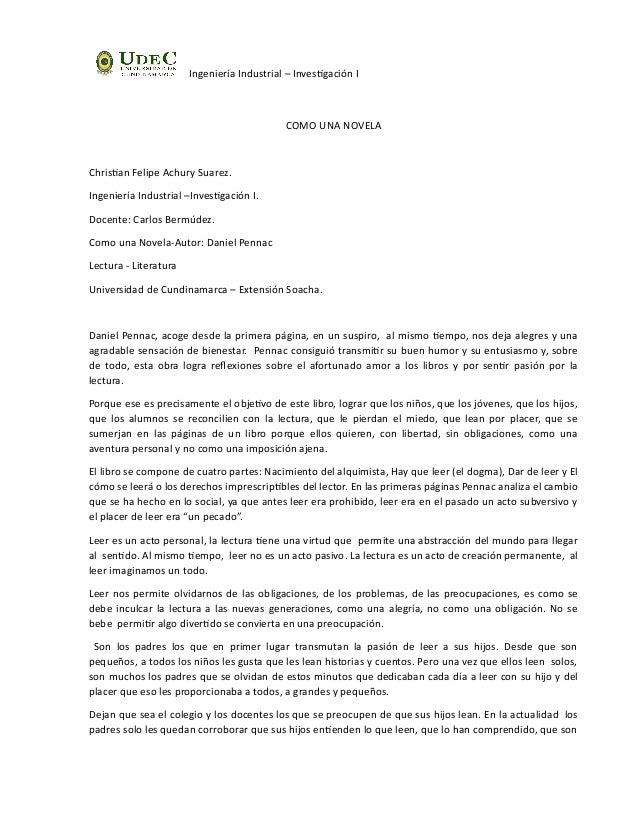 Ingeniería Industrial – Investigación I COMO UNA NOVELA Christian Felipe Achury Suarez. Ingeniería Industrial –Investigaci...